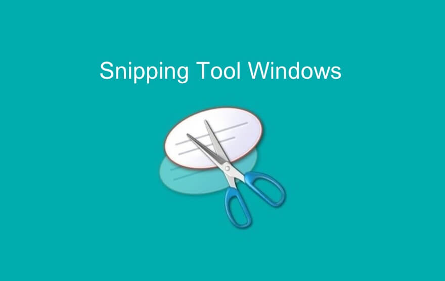 Snipping Tool for Windows 7, 8.1, 10: How to Take Screenshots