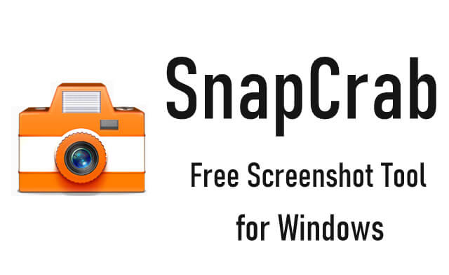 SnapCrab for Windows – Free Utility to Capture and Share Screenshots